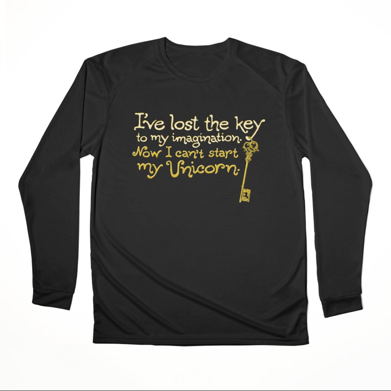 I've Lost The Key Women's Performance Unisex Longsleeve T-Shirt by Made With Awesome