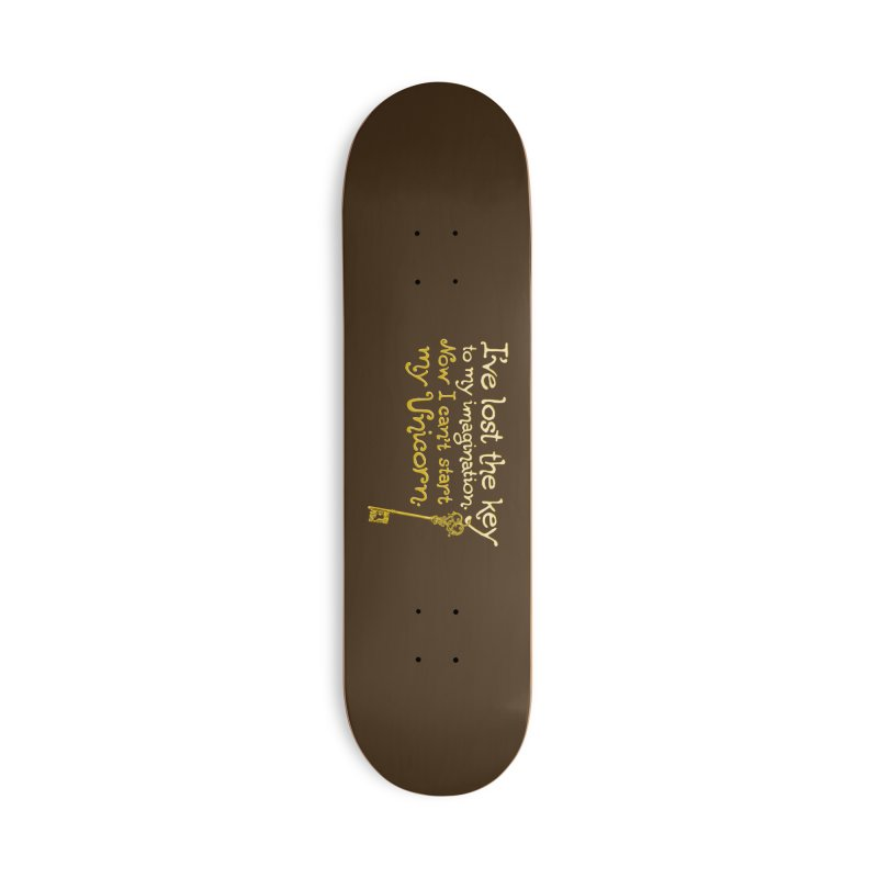 I've Lost The Key Accessories Deck Only Skateboard by Made With Awesome