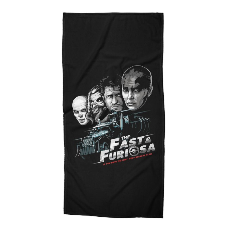 The Fast and Furiosa Accessories Beach Towel by Made With Awesome
