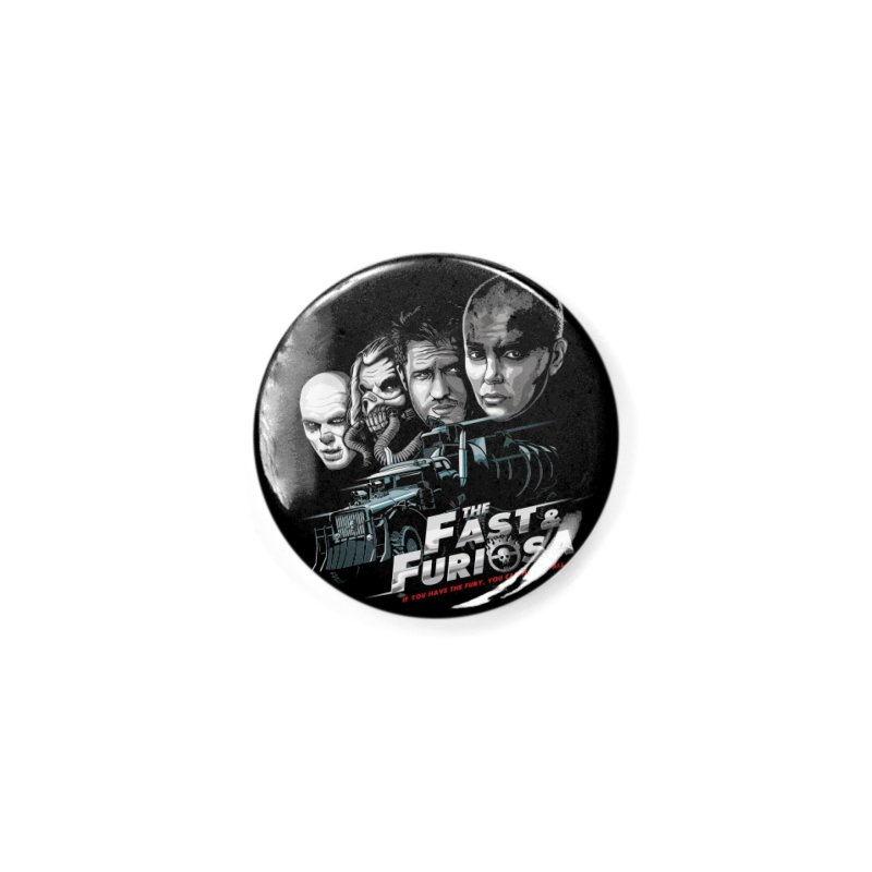 The Fast and Furiosa Accessories Button by Made With Awesome