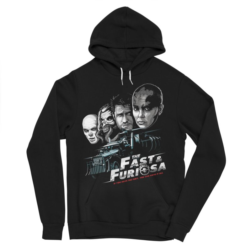 The Fast and Furiosa Women's Sponge Fleece Pullover Hoody by Made With Awesome