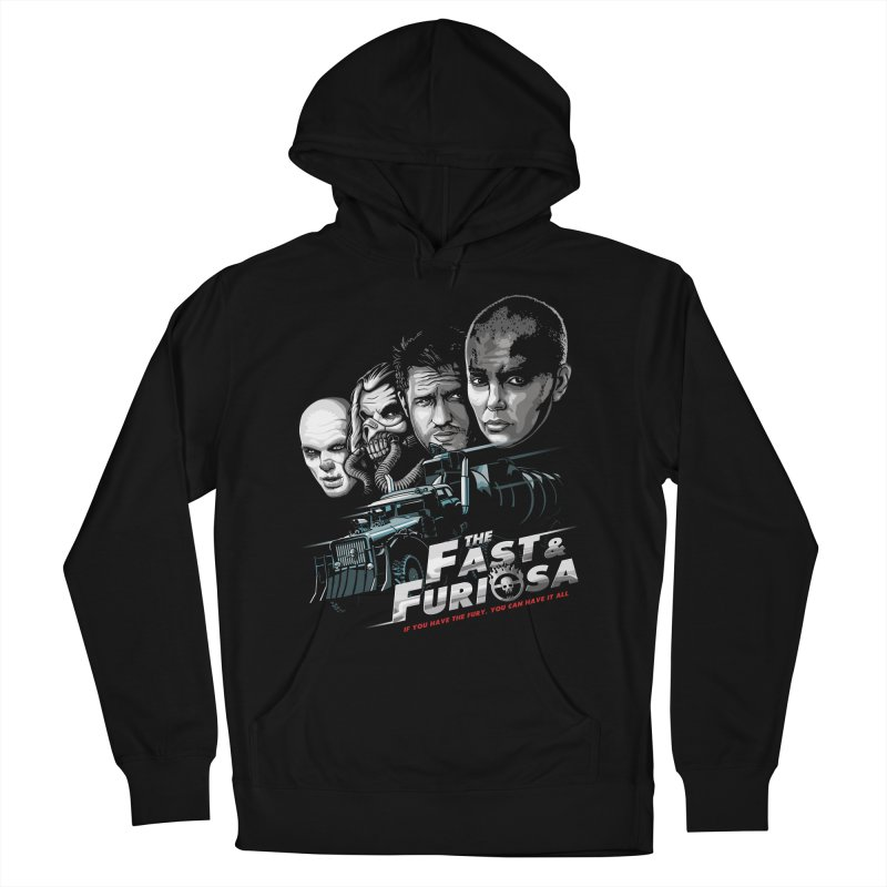 The Fast and Furiosa Men's French Terry Pullover Hoody by Made With Awesome