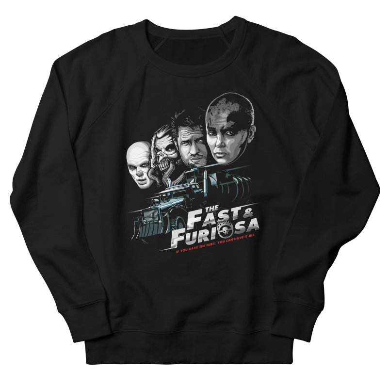 The Fast and Furiosa Men's French Terry Sweatshirt by Made With Awesome