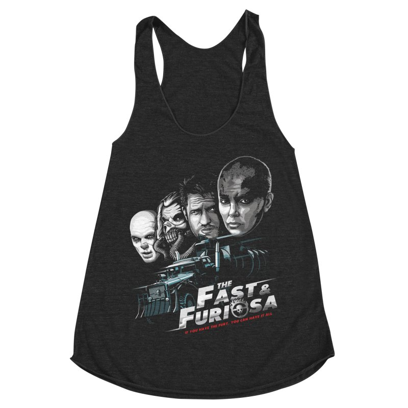 The Fast and Furiosa Women's Racerback Triblend Tank by Made With Awesome