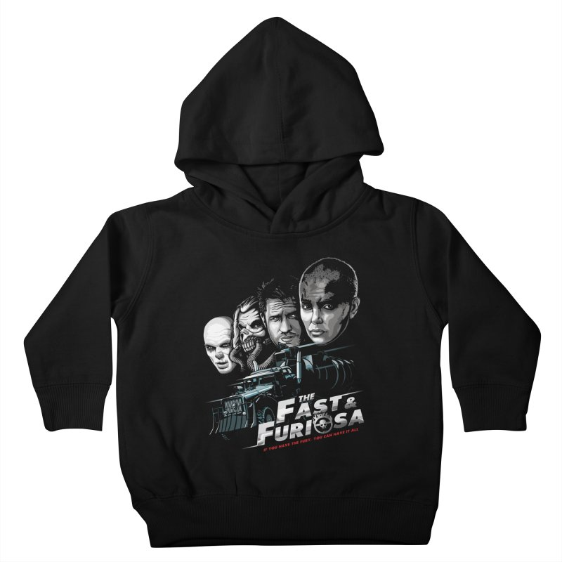 The Fast and Furiosa Kids Toddler Pullover Hoody by Made With Awesome