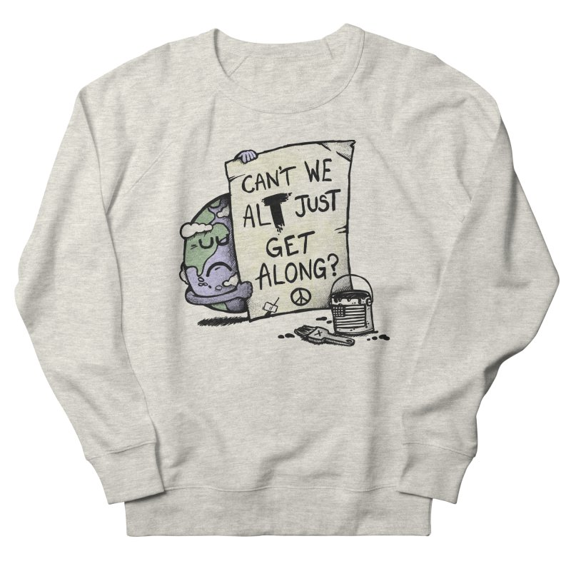 Can't We ALT Women's Sweatshirt by Made With Awesome