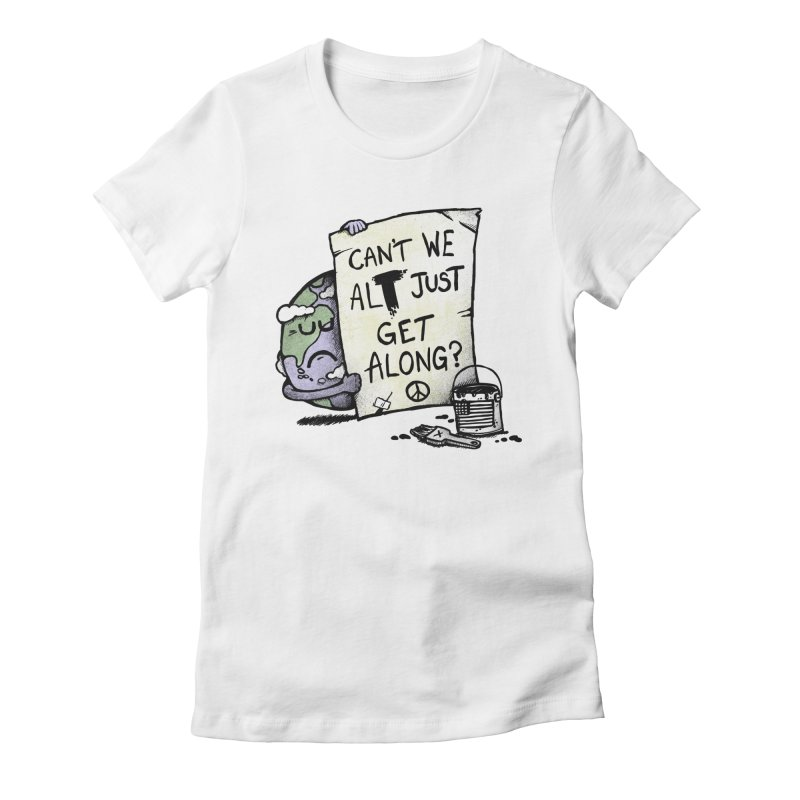 Can't We ALT Women's Fitted T-Shirt by Made With Awesome
