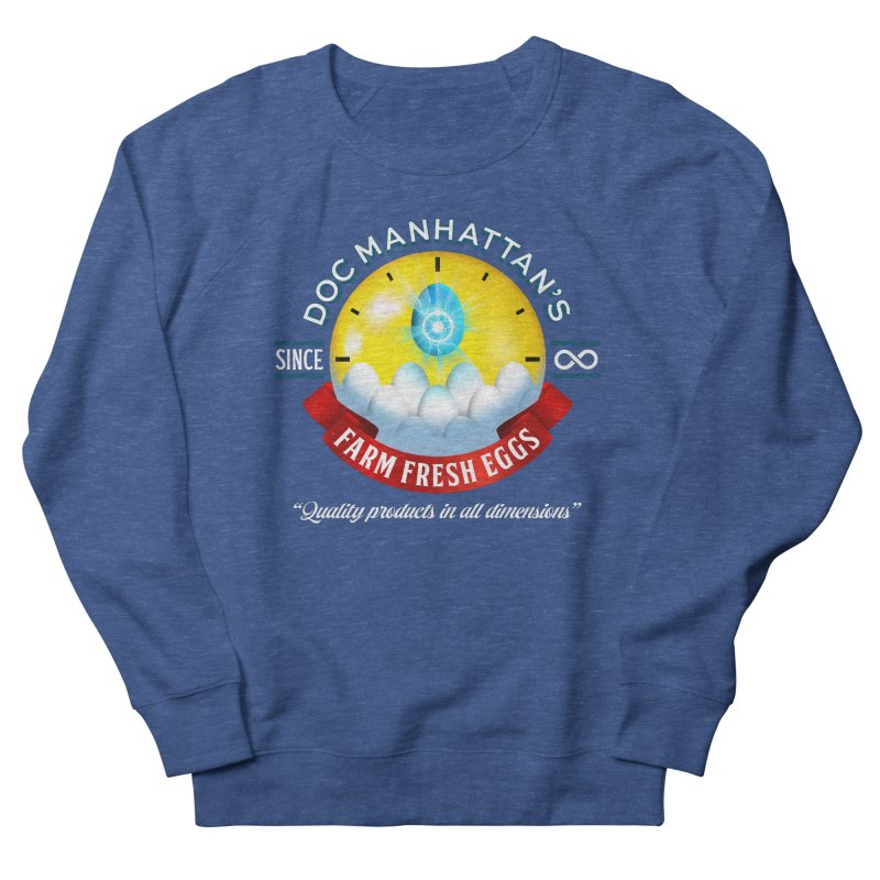 Doc Manhattan's Eggs Women's Sweatshirt by Made With Awesome