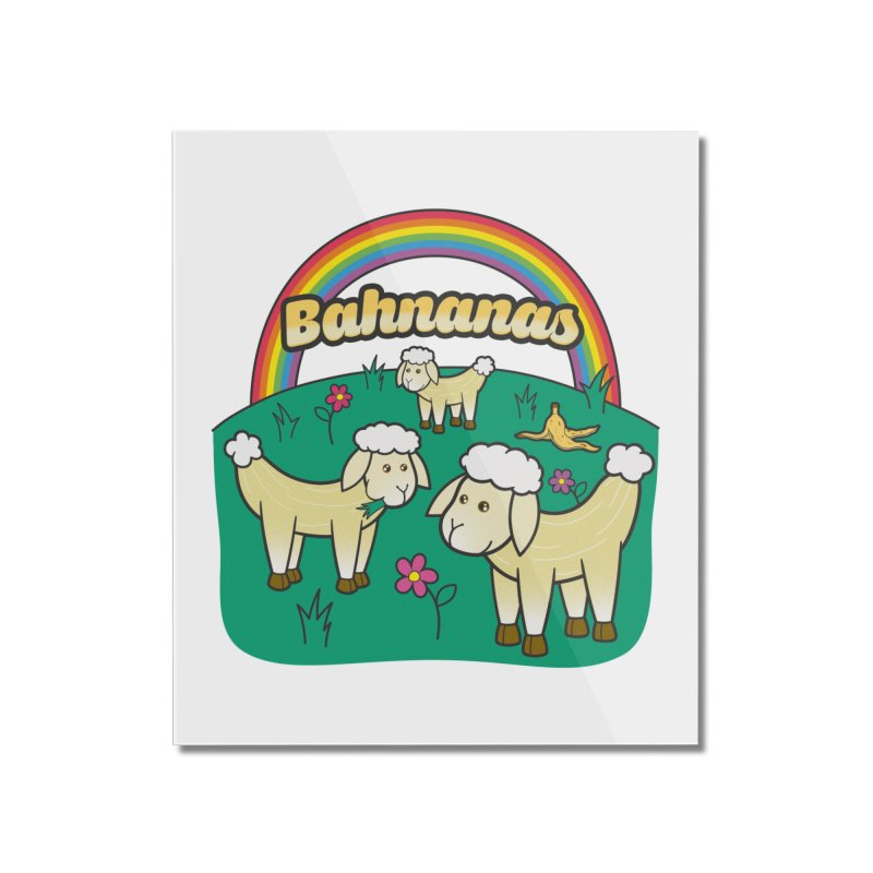 Bahnanas Home Mounted Acrylic Print by Made With Awesome
