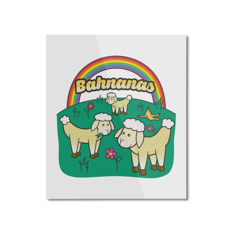 Bahnanas Home Mounted Aluminum Print by Made With Awesome