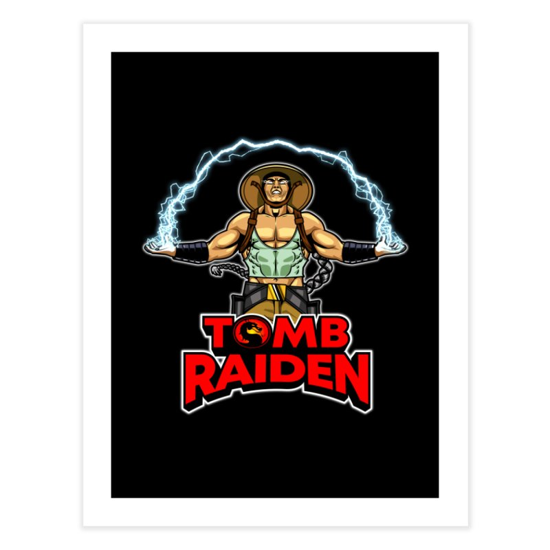 Tomb Raiden Home Fine Art Print by Made With Awesome