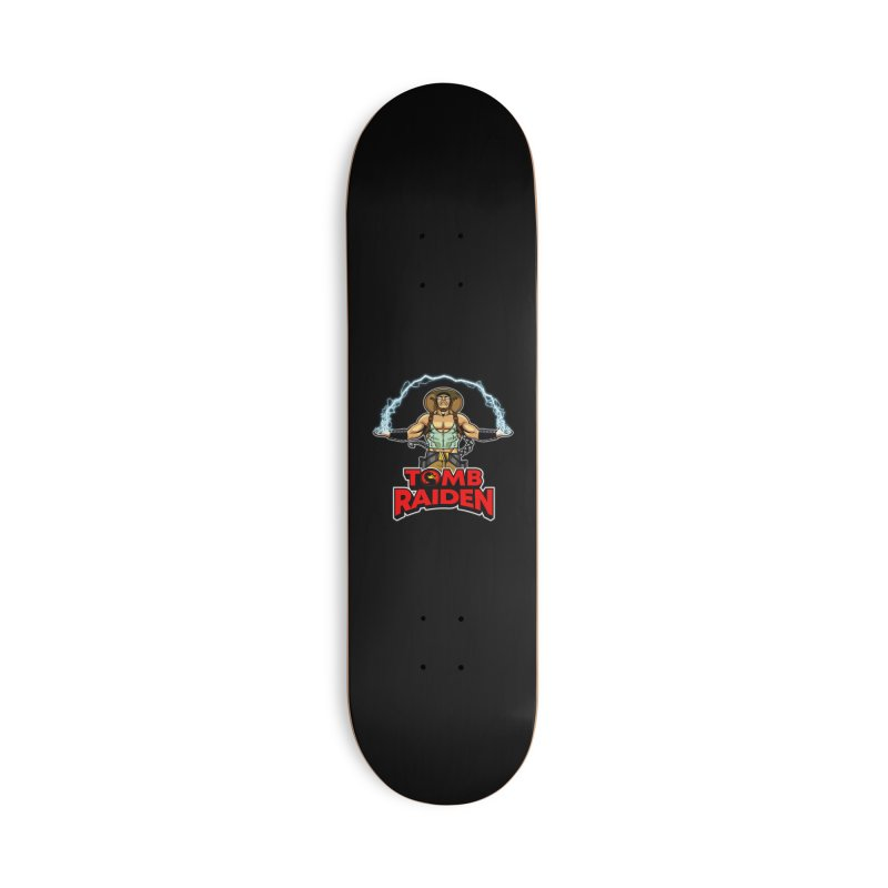 Tomb Raiden Accessories Skateboard by Made With Awesome
