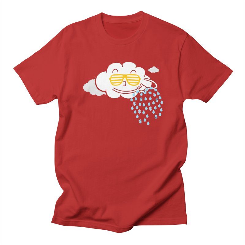 Make It Rain Women's Unisex T-Shirt by Made With Awesome