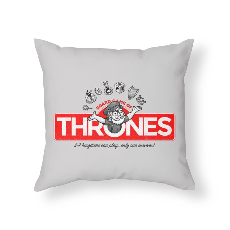 Thronopoly Home Throw Pillow by Made With Awesome