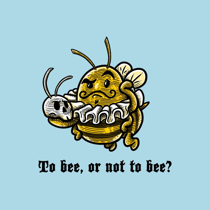 To Bee Men's T-shirt by Made With Awesome