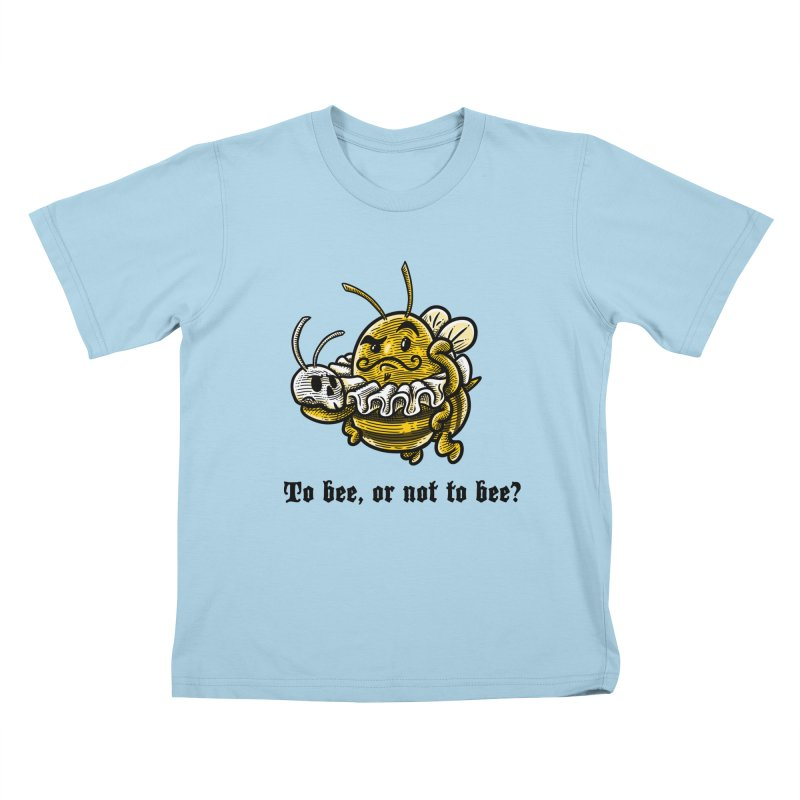 To Bee Kids T-shirt by Made With Awesome