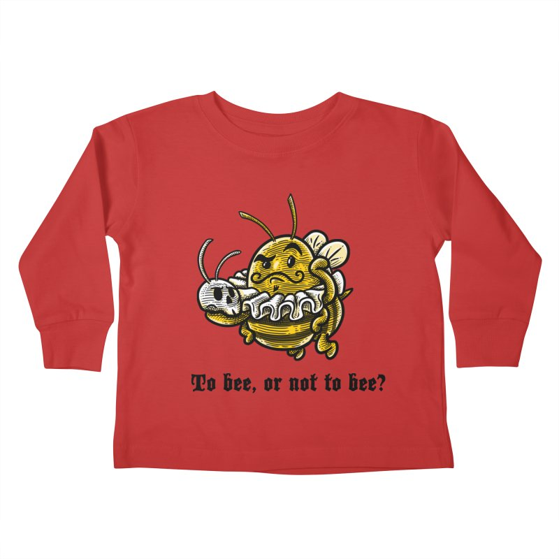 To Bee Kids Toddler Longsleeve T-Shirt by Made With Awesome