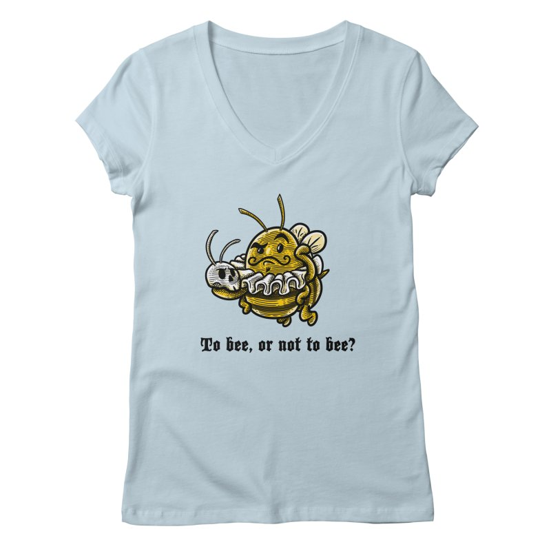 To Bee Women's V-Neck by Made With Awesome