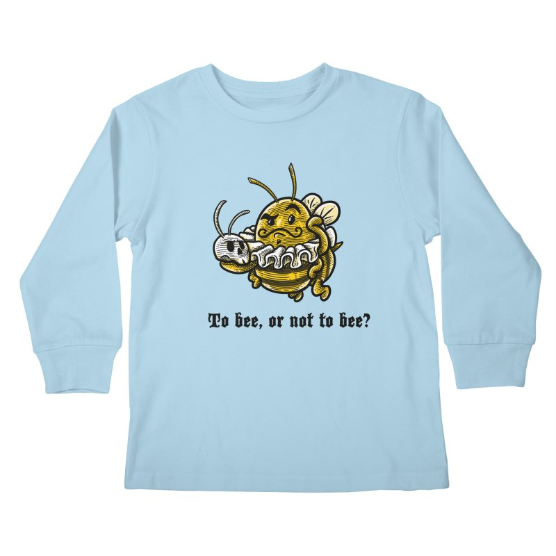 To Bee Kids Longsleeve T-Shirt by Made With Awesome