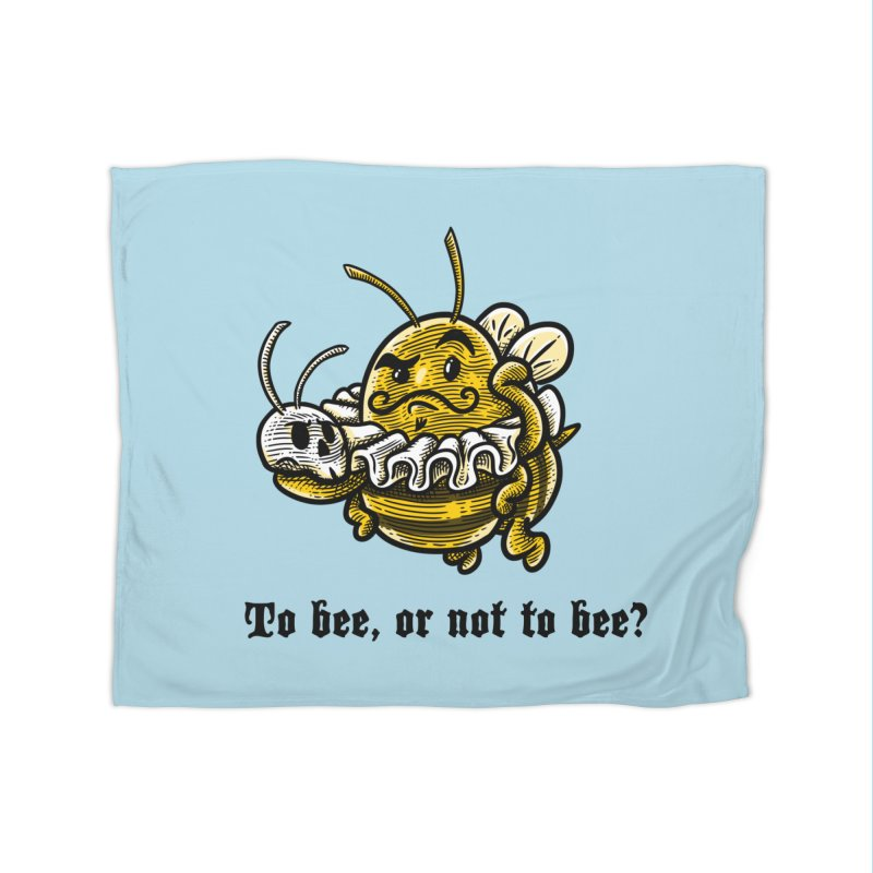 To Bee Home Fleece Blanket by Made With Awesome