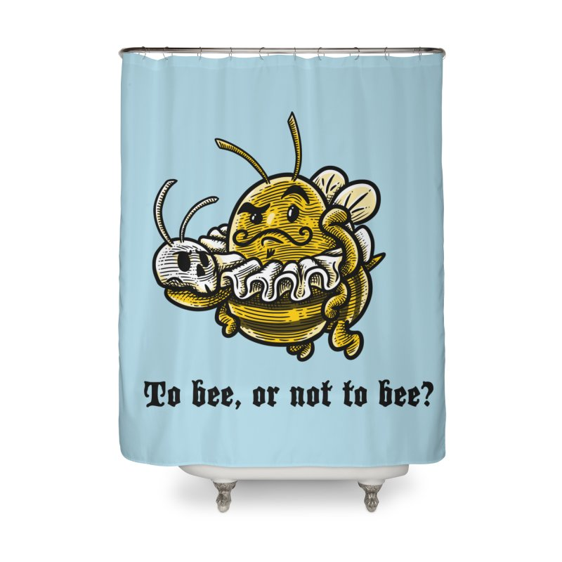 To Bee Home Shower Curtain by Made With Awesome