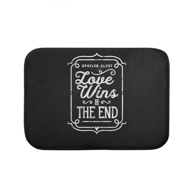 Love Wins Home Bath Mat by Made With Awesome