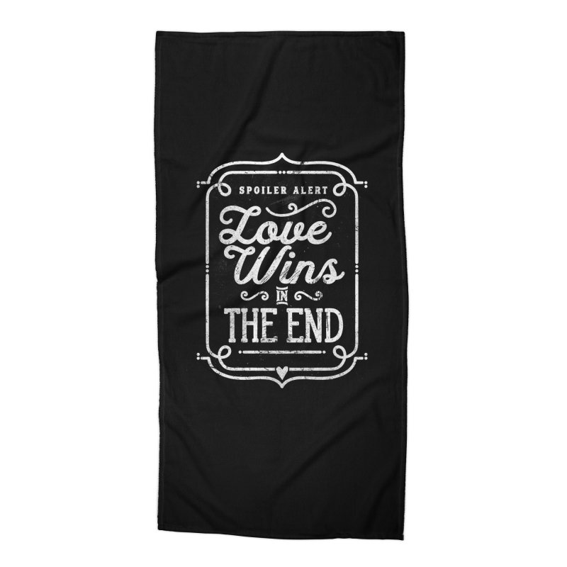Love Wins Accessories Beach Towel by Made With Awesome