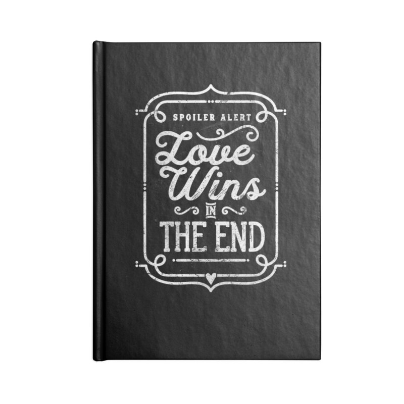 Love Wins Accessories Notebook by Made With Awesome