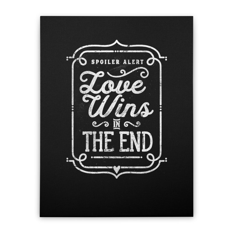 Love Wins Home Stretched Canvas by Made With Awesome
