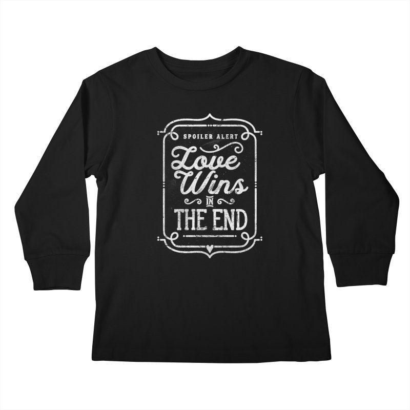 Love Wins Kids Longsleeve T-Shirt by Made With Awesome