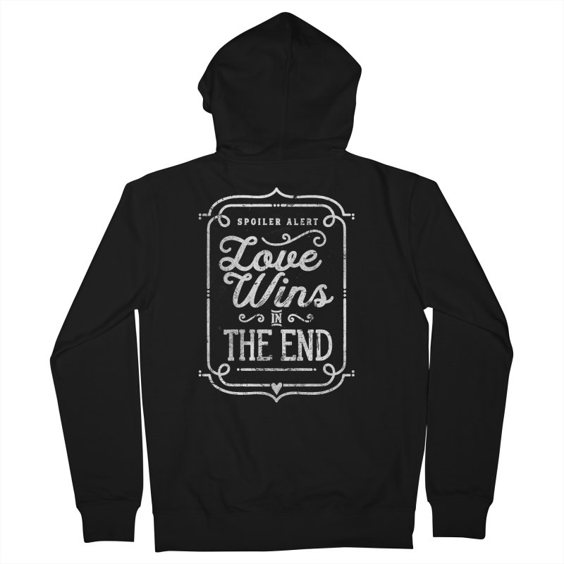 Love Wins Men's Zip-Up Hoody by Made With Awesome