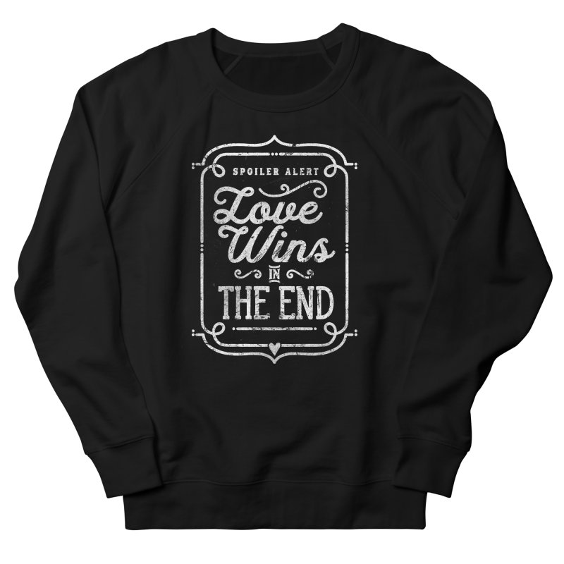 Love Wins Men's Sweatshirt by Made With Awesome