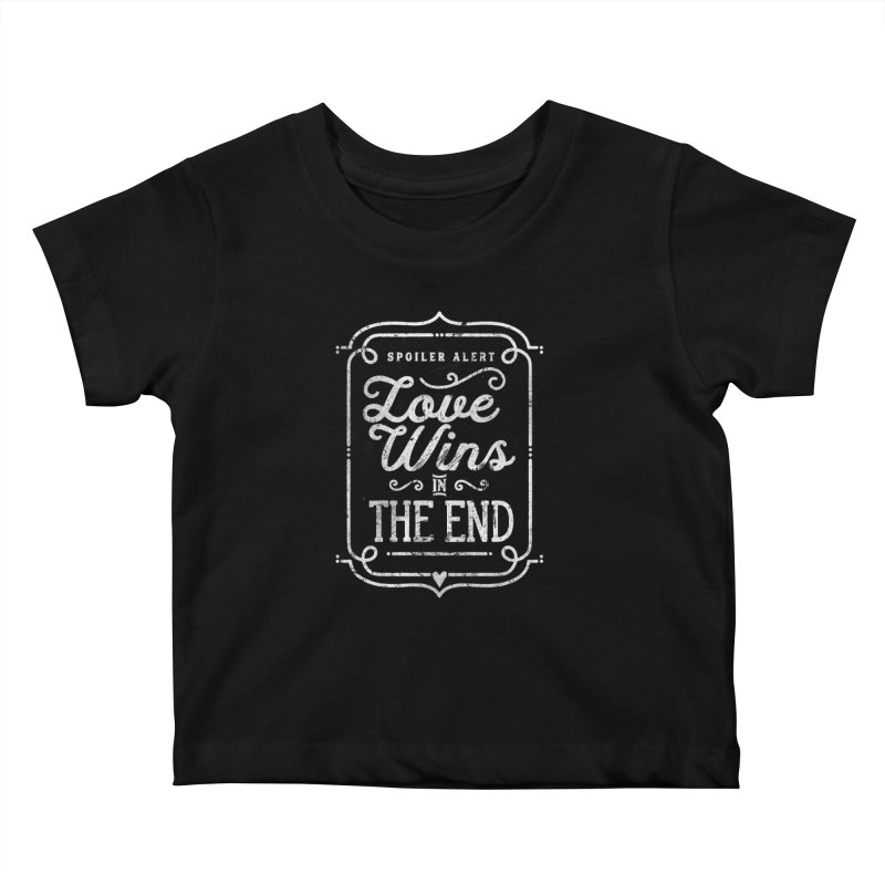 Love Wins Kids Baby T-Shirt by Made With Awesome