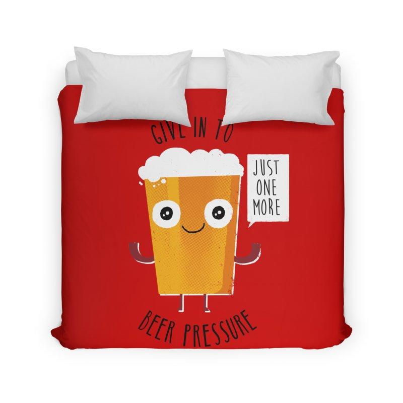 Beer Pressure Home Duvet by Made With Awesome
