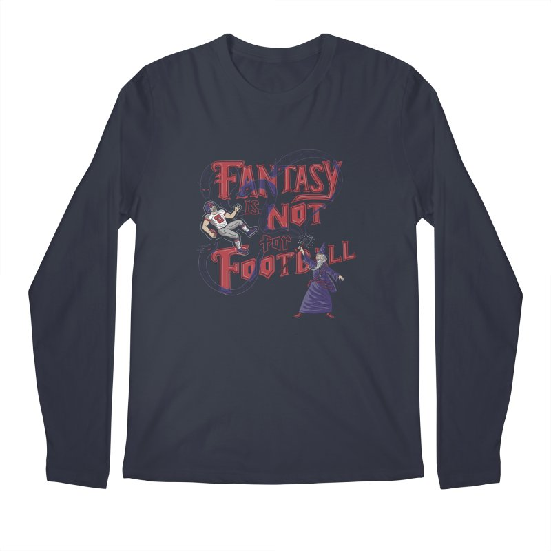 Fantasy Not Football Men's Longsleeve T-Shirt by Made With Awesome