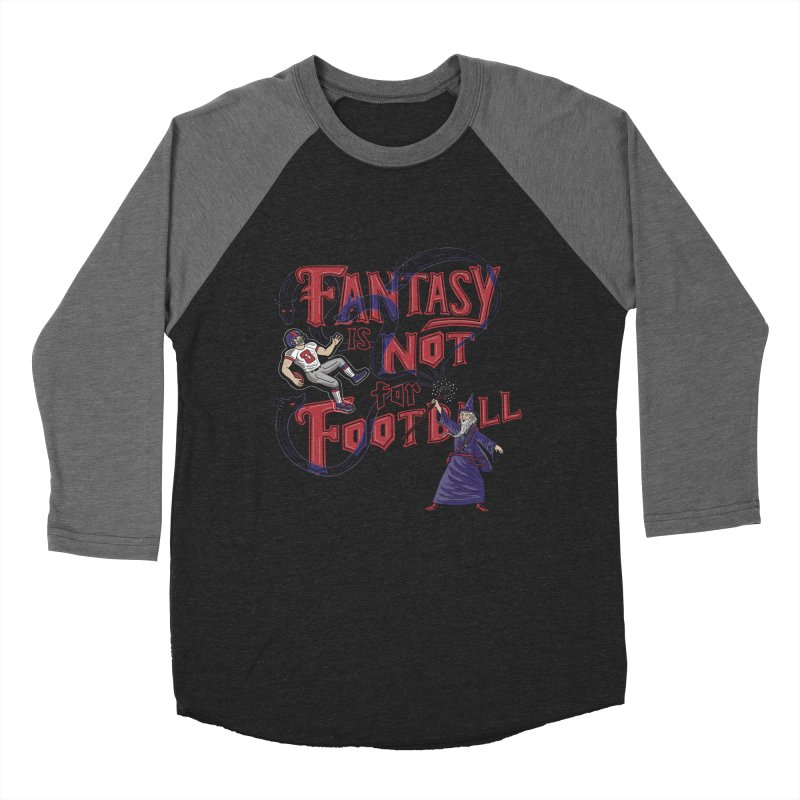 Fantasy Not Football Men's Baseball Triblend T-Shirt by Made With Awesome