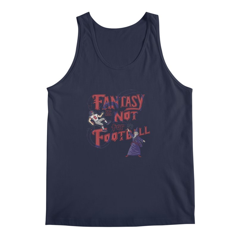 Fantasy Not Football Men's Regular Tank by Made With Awesome