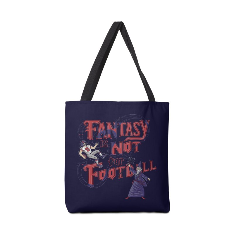Fantasy Not Football Accessories Bag by Made With Awesome