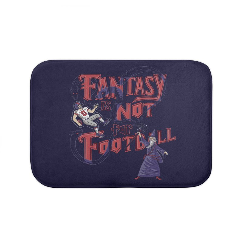 Fantasy Not Football Home Bath Mat by Made With Awesome