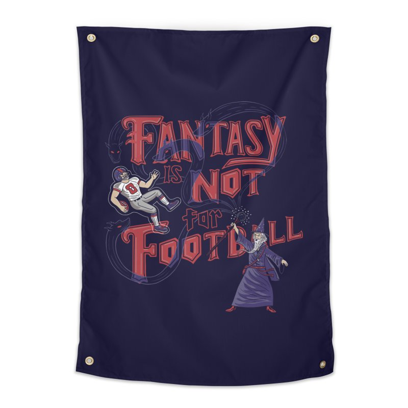 Fantasy Not Football Home Tapestry by Made With Awesome