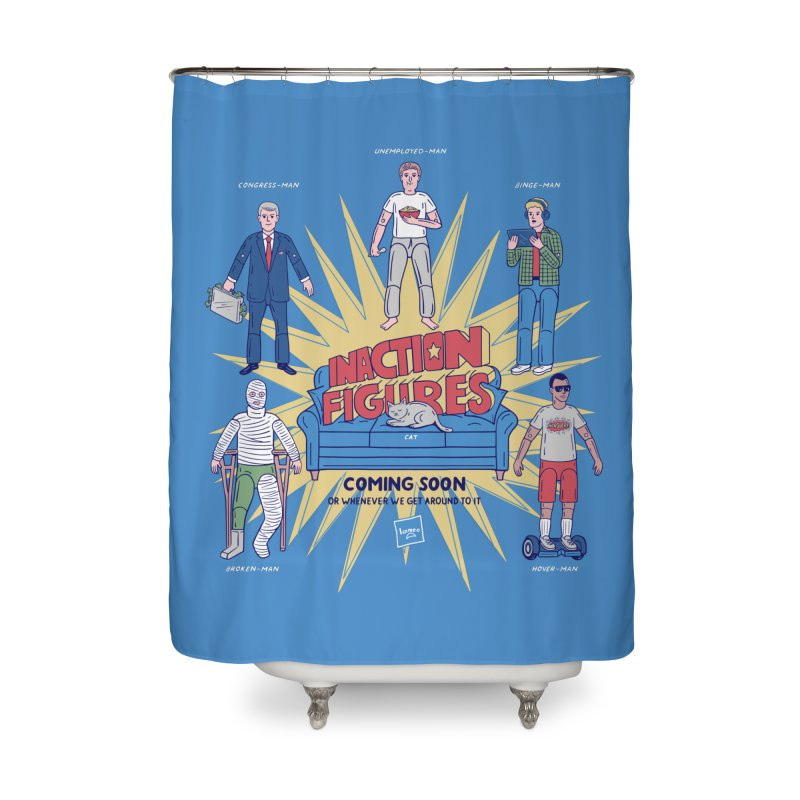 Inaction Figures Home Shower Curtain by Made With Awesome