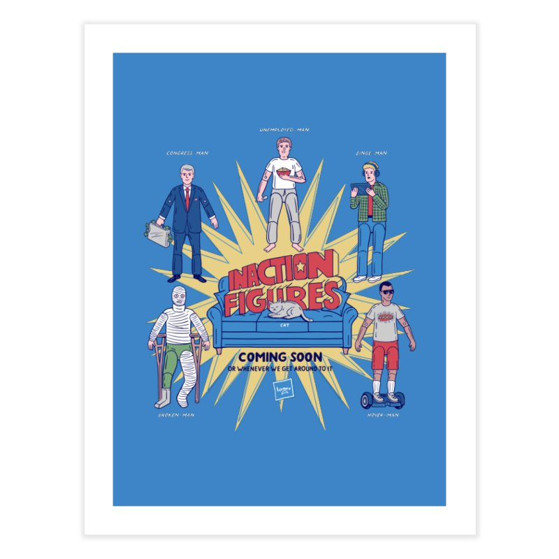 Inaction Figures Home Fine Art Print by Made With Awesome