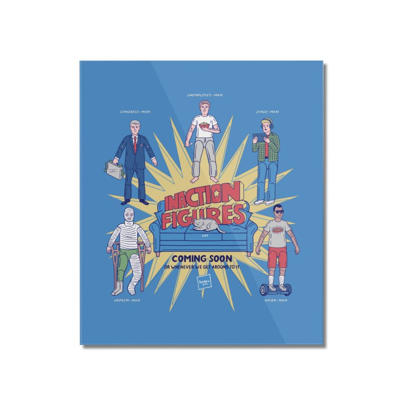 Inaction Figures Home Mounted Acrylic Print by Made With Awesome
