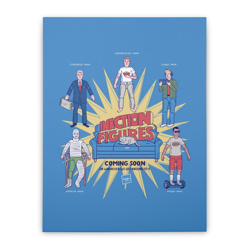 Inaction Figures Home Stretched Canvas by Made With Awesome