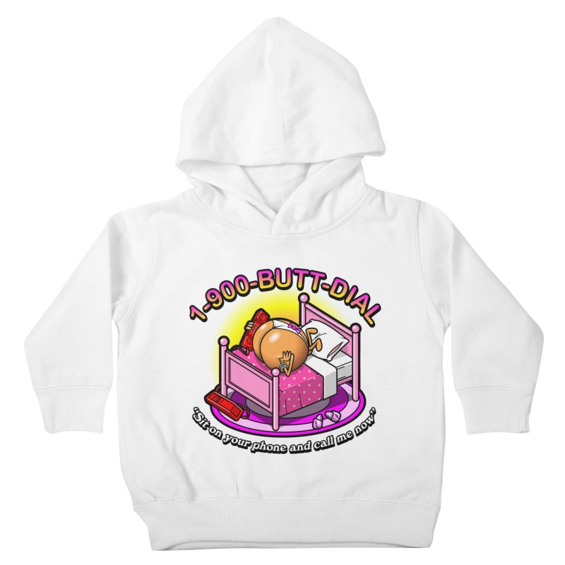 Booty Call Kids Toddler Pullover Hoody by Made With Awesome