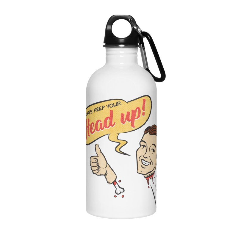 Heads Up Accessories Water Bottle by Made With Awesome