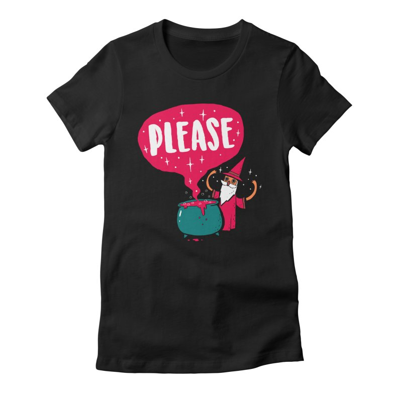 The Magic Word Women's Fitted T-Shirt by Made With Awesome