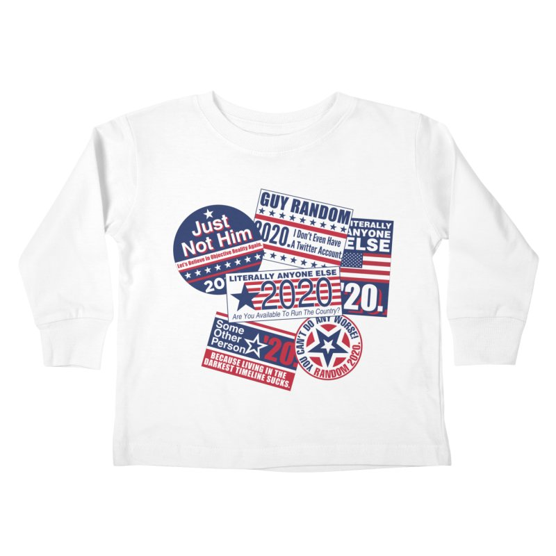 Just Not Him Kids Toddler Longsleeve T-Shirt by Made With Awesome