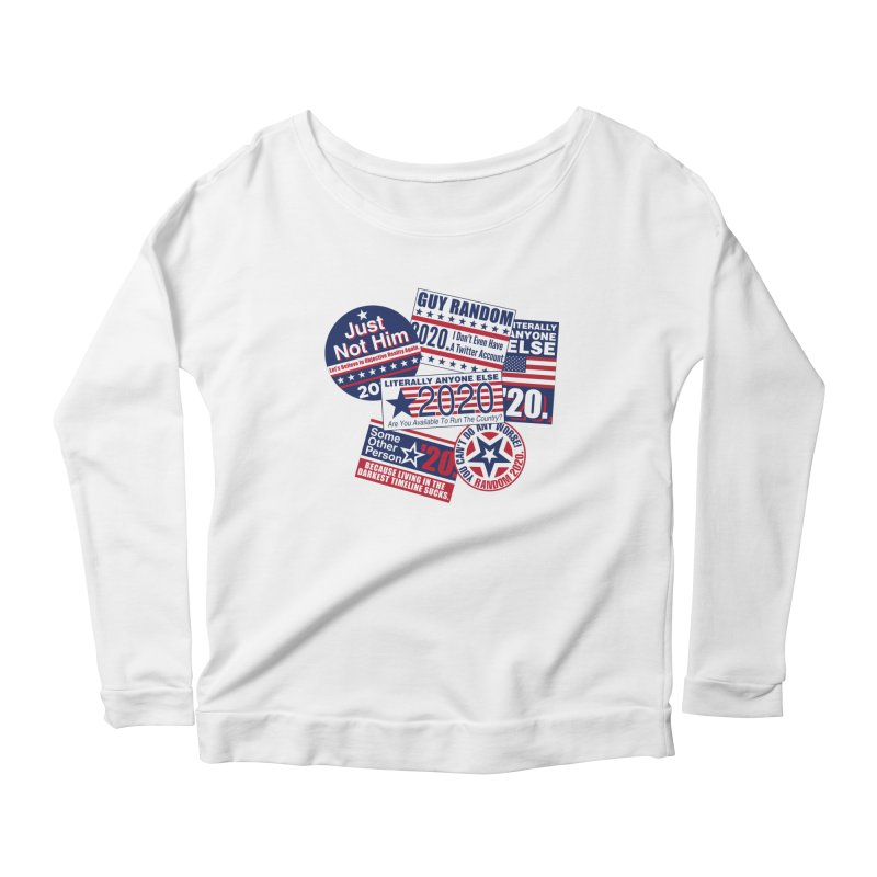 Just Not Him Women's Scoop Neck Longsleeve T-Shirt by Made With Awesome
