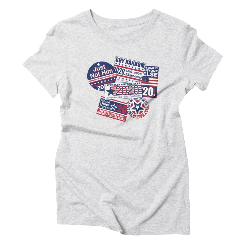 Just Not Him Women's Triblend T-Shirt by Made With Awesome